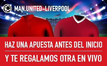 Sportium: Man. United vs. Liverpool. Haz una apuesta y te regalamos otra