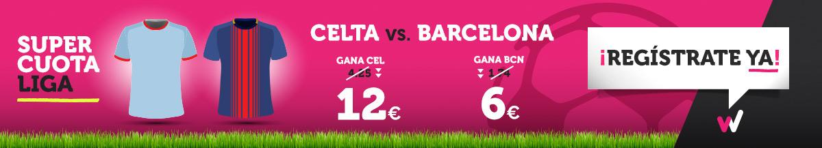 Wanabet: ¿Celta @12.0 vs. Barça @6.0? + 200€