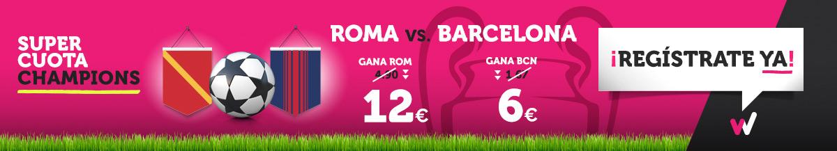 Wanabet: ¿Roma @12.0 vs. Barça @6.0? + 200€