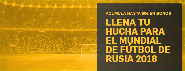 Betfair: Llena tu hucha para el Mundial de Rusia 2018