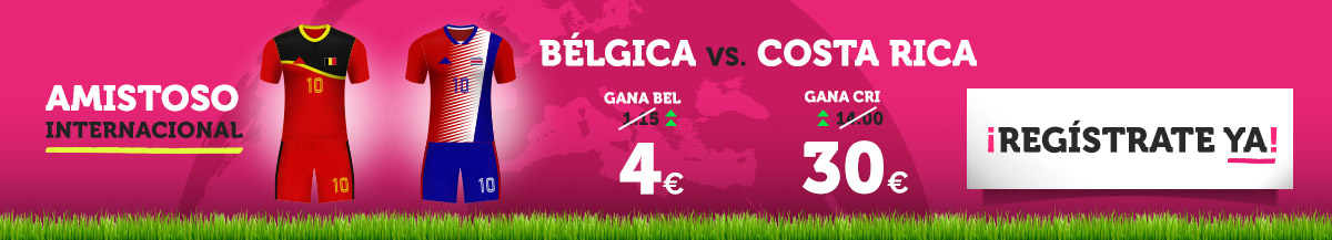 Wanabet: ¿Bélgica @5.0 vs. Costa Rica @30.0? + 200€