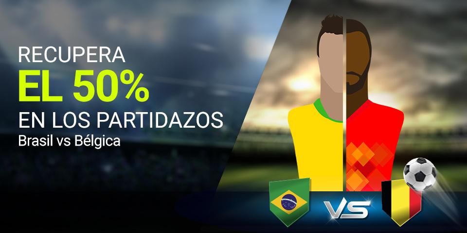 Luckia: PARTIDAZOS. Recupera el 50% de tus apuestas (Brasil vs. Bélgica)