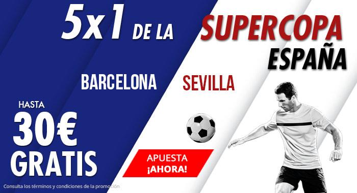 Suertia: Supercopa España. Barça vs. Sevilla. Apuesta y llévate hasta 30€ GRATIS
