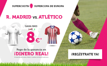 Wanabet: Supercopa Europa. R. Madrid @8.0 vs. At. Madrid + 200€