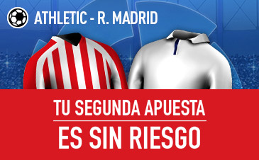 Sportium: Ath. Bilbao vs. Real Madrid. Haz tu apuesta y la segunda ¡SIN RIESGO!