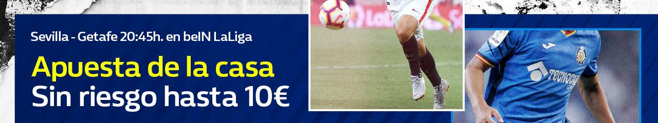 William Hill: Sevilla vs. Getafe. Hasta 10€ sin riesgo