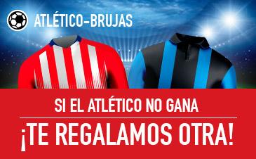 Sportium: At. Madrid vs. Brujas. Si el At. Madrid no gana ¡TE REGALAMOS OTRA!