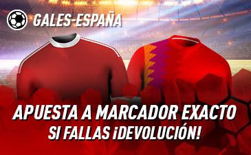 Sportium: Gales vs. España. Apuesta a 'Marcador Exacto'… Si fallas ¡Devolución!