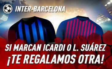 Sportium: Inter vs. Barça. Si marcan Icardi o L.Suárez ¡Devolución!