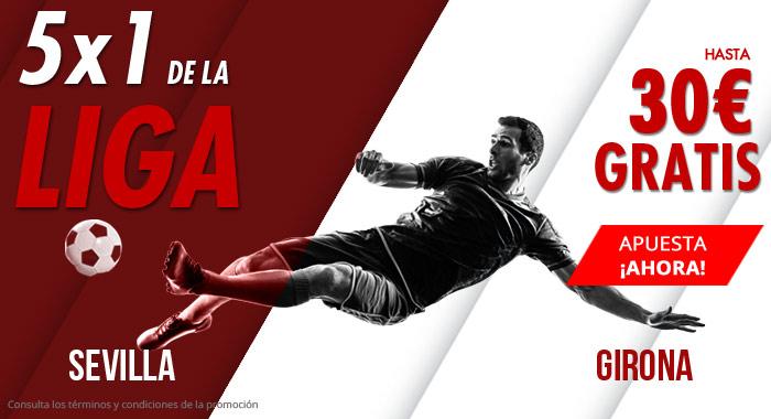 Suertia: Sevilla vs. Girona. Apuesta y llévate hasta 30€ GRATIS