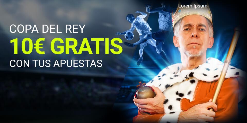 Luckia: Copa del Rey. Llévate 10€ por tus apuestas