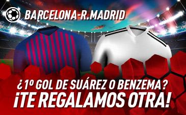 Sportium: Barça vs. Real Madrid. Si Suárez o Benzema marcan el primer gol ¡Devolución!