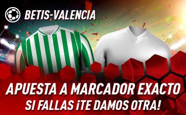 Sportium: Betis vs. Valencia. Apuesta a 'Marcador Exacto'… Si fallas ¡Devolución!