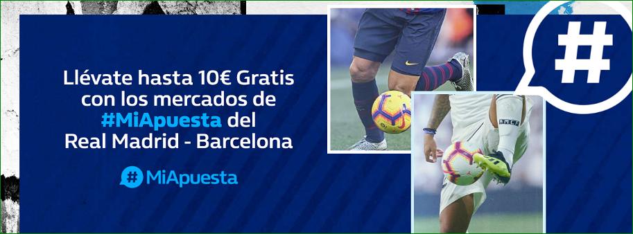 William Hill: Madrid vs. Barça. #MiApuesta Llévate 10€ GRATIS