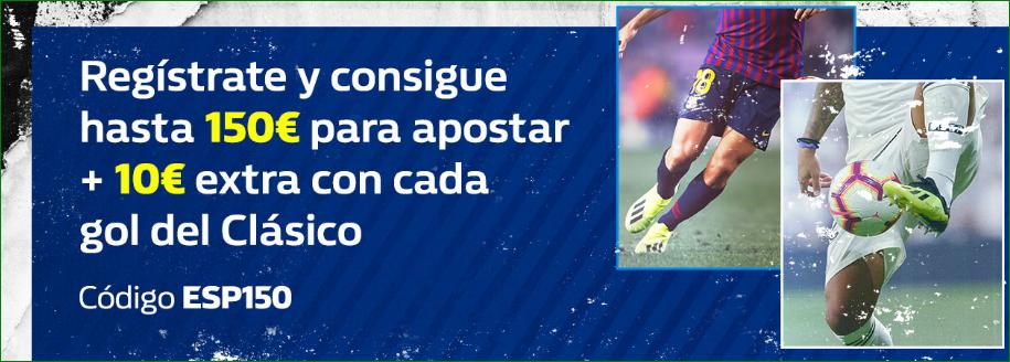 William Hill: Regístrate, llévate hasta 150€ + 10€ por cada gol en el CLÁSICO