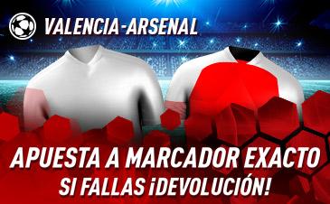 Sportium: Valencia vs. Arsenal. Apuesta a 'Marcador Exacto'… Si fallas ¡Devolución!