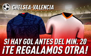 Sportium: Chelsea vs. Valencia. Si hay gol antes del minuto 20 ¡DEVOLUCIÓN!
