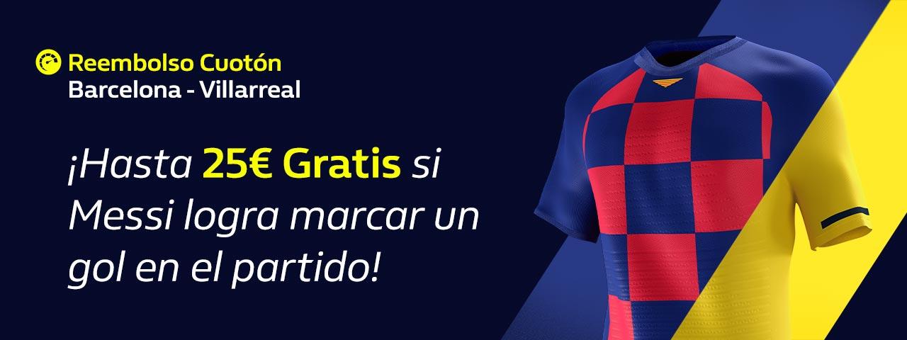 William Hill: FC Barcelona vs. Villarreal. 25€ Gratis si Messi marca