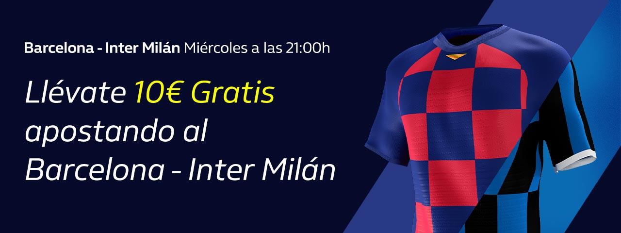 William Hill: FC Barcelona vs. Inter Milán. Hasta 10€ sin riesgo