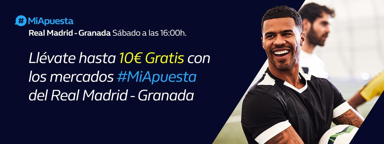 William Hill: Real Madrid vs. Granada. #MiApuesta Llévate 10€ GRATIS